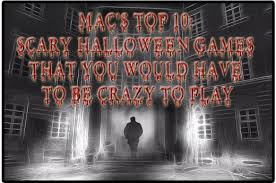 Other Names For Halloween by Top 10 Scary Halloween Games That You Would Have To Be Crazy To