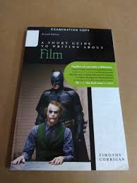 Pearson Desk Copy Return by A Short Guide To Writing About Film 7th Ed Exam Copy Timothy