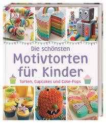 die schönsten motivtorten für kinder torten cupcakes und