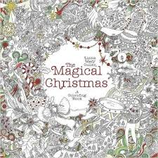 The Magical Christmas A Colouring Book Amazonde Lizzie Mary Cullen