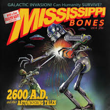2600 AD And Other Astonishing Tales Mississippi Bones