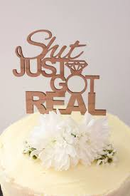 Shit Just Got Real Timber Wedding Cake Topper Rustic Country Woodland Garden Quirky Australia