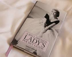 Retro Chick Reviews The Well Dressed Ladys Pocket Guide