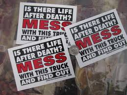 100 Redneck Truck Stickers Is There Life After Death Trespass And Find Out