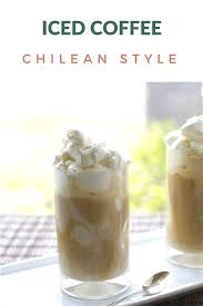 Homemade Iced Coffee Chilean Style