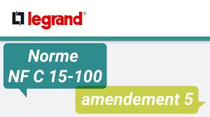 norme nfc 15 100 cuisine norme nf c 15 100 legrand vous explique l amendement 5 relatif