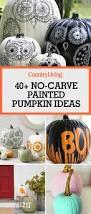 Cute Halloween Carved Pumpkins by 60 Creative Ideas For No Carve Pumpkins Pumpkin Decorating