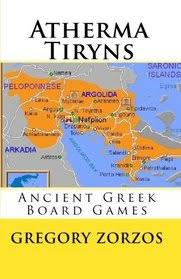 Atherma Tiryns Ancient Greek Board Games Edition