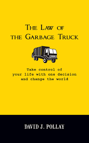 The Law Of The Garbage Truck | Buildingpharmabrands Garbage Truck Vector Image 2035447 Stockunlimited Some Towns Are Videotaping Residents Streams American David J Pollay The Law Of Truck Taiwan Worlds Geniuses Disposal Wsj Trucks For Sale In South Africa Dance The Spirit Online Community For Lightfooted Souls Blog Spread Gratitude Not Gar Flickr Sleeping Homeless Man Gets Dumped Into Garbage Mlivecom Coloring Page With Grimy Many People Are Like Trucks Disappoiment Mzsunflowers Say What