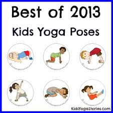 Best Of 2013 Kids Yoga Poses