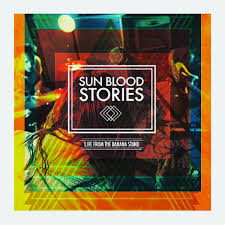 Sun Blood Stories Live From The Banana Stand Sun Blood
