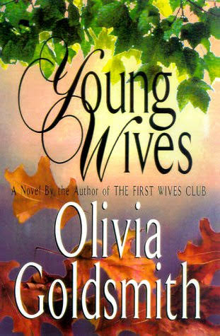 Young Wives - Olivia Goldsmith