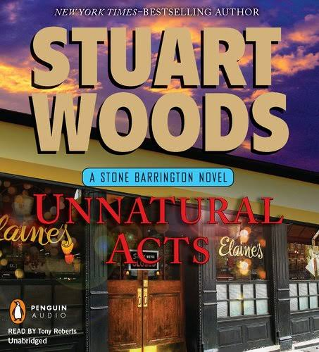 Unnatural Acts - Stuart Woods