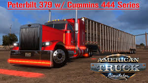 100 American Trucking Truck Simulator Peterbilt 379 W Cummins 444 Series