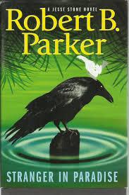 Stranger In Paradise A Jesse Stone Novel By Robert B Parker Hardback