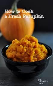 Roasting Pumpkin For Puree by Best 25 Fresh Pumpkin Pie Recipe Ideas On Pinterest Homemade