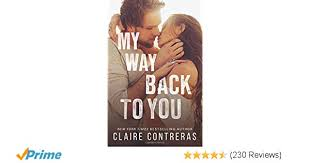My Way Back To You Second Chances Duet Volume 2 Claire Contreras 9780999584446 Amazon Books
