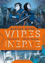 Booktopia Has Wires And Nerve Volume Gone Rogue By Marissa Meyer Buy A Discounted Hardcover Of 2 Online From Australias Leading
