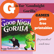 G Is For Goodnight Gorilla Circle Time Games