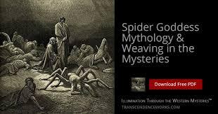 Illumination Through The Western MysteriesTM Spider Goddess Mythology