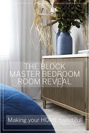 the block room reveal master bedroom your home