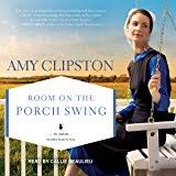 Room On The Porch Swing Amish Homestead Series Book 2