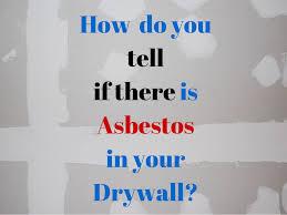 Removing Asbestos Floor Tiles In California by Is There Asbestos In Drywall Or Gypsum Board Plasterboard