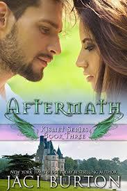 Aftermath Kismet Book 3 By Burton Jaci