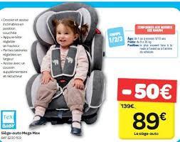 carrefour siege auto tex carrefour promotie siège auto mega max tex baby autostoel