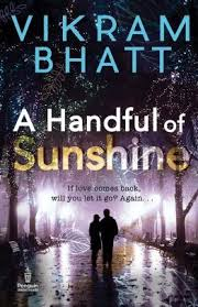 What Can Be A Better Time To Read Love Story Than The Season Of This Monsoon Pick Up Vikram Bhatts Handful Sunshine And Experience Joy