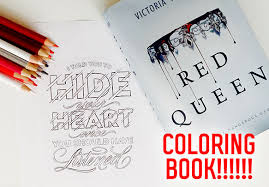 Holy OMG A Red Queen Coloring Book Is Officially Happening