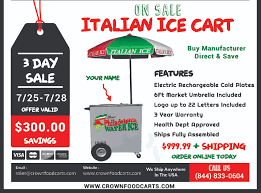 Italian Ice Cart Summer Sale | Crown Food Carts Pizza Food Trailer Tampa Bay Trucks Dub Box Usa Fiberglass Campers Carts Event China Thrwheel Warmer Carfast Breakfast Mobile Intertional Used Catering For Sale With Ce New 8 Professional For Bizzonwheels Snghai Electric Kitchen Order Online Now Fast Delivery With Caterquip Cart Trussnack Van Wood New Design Vending Cartused Tricycle
