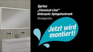 montagevideo sprinz classical line unterputz spiegelschrank