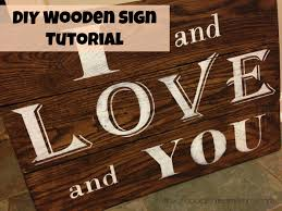 DIY Wooden Sign Tutorial I And Love You