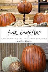 Fake Carvable Plastic Pumpkins by How To Make A Realistic Faux Pumpkin