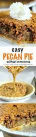 Pumpkin Pie With Pecan Praline Topping by Easy Pecan Pie Made Without Corn Syrup Spend With Pennies
