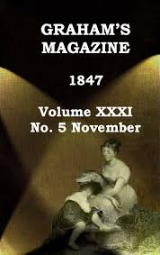 100 Whatever You Think Think The Opposite Ebook Grahams Magazine Vol XXXI No 5 Nov 1847