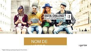 siege banque populaire rives de nom de votre équipe digital challenge par banque populaire rives de