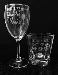 Youll Be My Glass Of Wine Ill Your Shot Whiskey And Set For Couples Rustic Wedding Country Gift