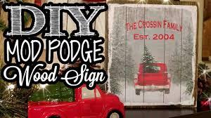 Mod Podge Wood Sign