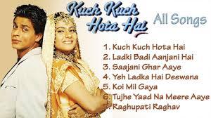 kuch kuch hota hai evergreen songs indo