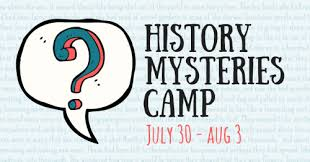 Cancelled Historys Mysteries Camp