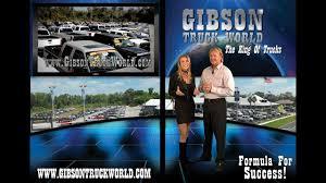 100 Gibson Truck World 2013 Infomercial The Formula For Success