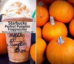 Pumpkin Spice Frappuccino Recipe Starbucks by Starbucks Perfect Pumpkin Frappuccino Starbucks Secret Menu