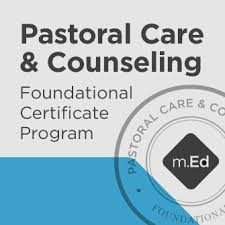 Pastoral Care Counseling Foundational Certificate Program
