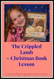 The Crippled Lamb Christmas Book Lesson