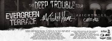 Evergreen Terrace My Ticket Home tour cancelled