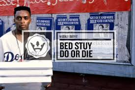 Blue Eyes Meets Bed Stuy by The Weekly Bed Stuy Do Or Die Highsnobiety