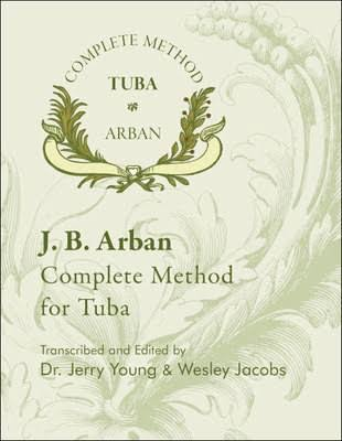 J B Arban Complete Method for Tuba - J B Arban