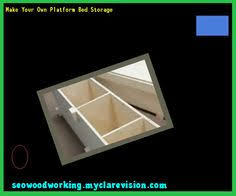 plans to build platform bed with storage 165400 woodworking